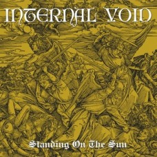 INTERNAL VOID - Standing On The Sun (2013) DLP