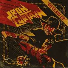 IRON CURTAIN - Outlaw (2015) EP