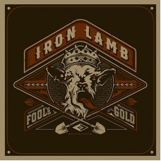 IRON LAMB - Fool's Gold (2015) LP