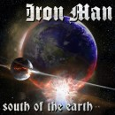 IRON MAN - South of The Earth (2013) CD