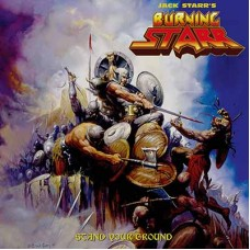 JACK STARR'S BURNING STARR - Stand Your Ground (2017) CD