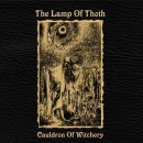 LAMP OF THOTH, THE - Cauldron Of Witchery (2007) MCD