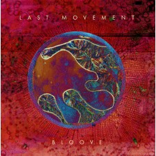 LAST MOVEMENT - Bloove (2017) CDdigi