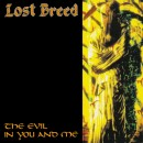 LOST BREED - The Evil In You And Me (2013) CD