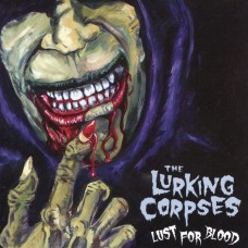 LURKING CORPSES, THE - Lust For Blood (2016) CD