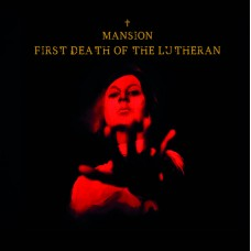 MANSION - First Death Of The Lutheran (2018) CD