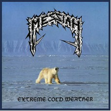 MESSIAH - Extreme Cold Weather (2018) DLP