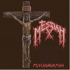 MESSIAH - Psychomorphia (2019) MLP