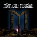 MIDNIGHT MESSIAH - The Root Of All Evil (2015) LP