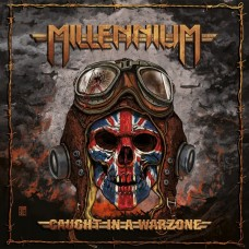 MILLENNIUM - Caught In A Warzone (2016) CD