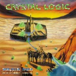 MANILLA ROAD - Crystal Logic (2016) LP