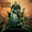 NEPTUNE POWER FEDERATION, THE - Memoirs Of A Rat Queen (2019) CD