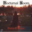 NOCTURNAL DOOM - Shades Of Despair (2017) CD