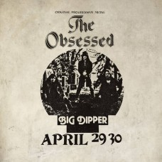 OBSESSED, THE - Live At Big Dipper (2020) LP