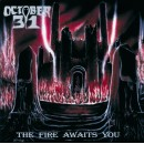 OCTOBER 31 - The Fire Awaits You (2014) LP