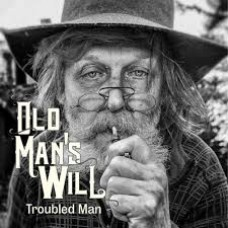OLD MAN'S WILL - Troubled Man (2015) EP