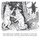 OPIUM WARLORDS - We Meditate Under The Pussy In The Sky (2012) LP
