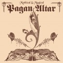 PAGAN ALTAR - Mythical & Magical (2019) DLP