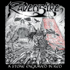 RAVENSIRE - A Stone Engraved In Red (2019) CD