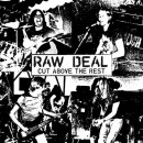 RAW DEAL - Cut Above the Rest (2019) LP
