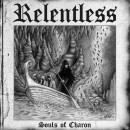 RELENTLESS - Souls Of Charon (2013) CD