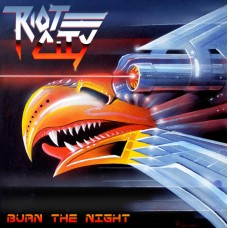 RIOT CITY - Burn The Night (2019) CD