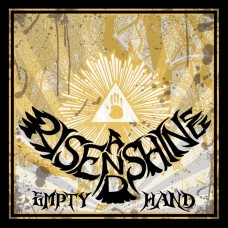RISE AND SHINE - Empty Hand (2011) CD