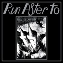 RUN AFTER TO - S/T (2014) CD