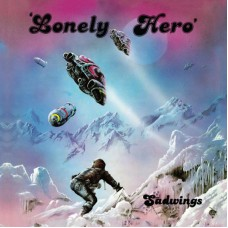 SADWINGS - Lonely Hero (2019) CD