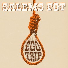 SALEM'S POT - Ego Trip (2014) EP