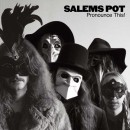 SALEM'S POT - Pronounce This! (2016) CDdigi