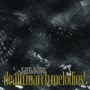 SAMAVAYO - Death March Melodies! (2005) LP