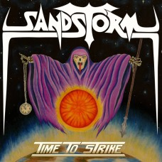 SANDSTORM - Time To Strike (2020) MCD