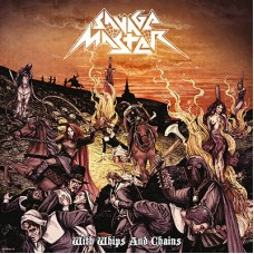 SAVAGE MASTER - With Whips And Chains (2016) LP
