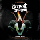 SERPENT VENOM - Carnal Altar (2013) DLP
