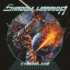 SHADOW WARRIOR - Cyberblade (2020) CD