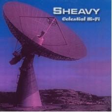 SHEAVY - Celestial Hi-Fi (2015) DLP