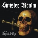 SINISTER REALM - The Crystal Eye (2011) CD