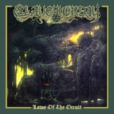 SLAUGHTERDAY - Laws Of The Occult (2016) CDdigi