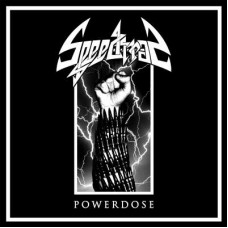 SPEEDTRAP - Powerdose (2013) LP