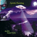 SPIRITS BURNING - Alien Injection (2008) CD