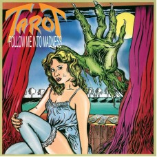 TAROT - Follow Me Into Madness (2006) CD