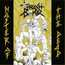 THRASH BOMBZ - Master Of The Dead (2017) CD