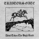 TRAITORS GATE - Devil Takes the High Road (2018) MLP