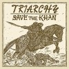 TRIARCHY - Save The Khan (2016) CDdigi