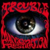 TROUBLE - Manic Frustration (2020) CD