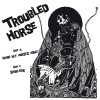 TROUBLED HORSE - Bring My Horses Home (2010) EP