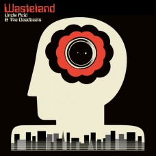 UNCLE ACID AND THE DEADBEATS - Wasteland (2018) CD
