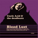 UNCLE ACID AND THE DEADBEATS - Blood Lust (2012) LP