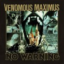 VENOMOUS MAXIMUS - No Warning (2017) CD